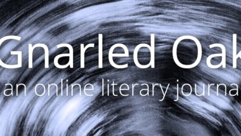 Gnarled Oak Accepting Submissions for its 13th Issue