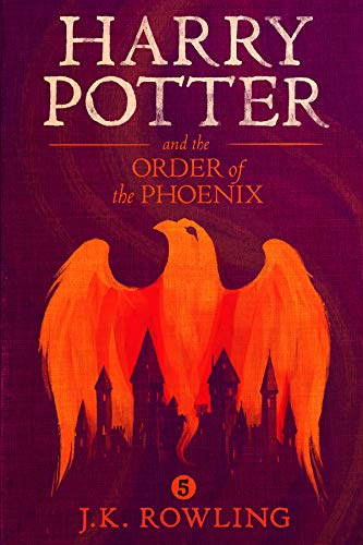 Harry Potter and the Order of the Phoenix (Kindle Edition)