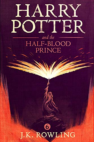 Harry Potter and the Half-Blood Prince (Kindle Edition)