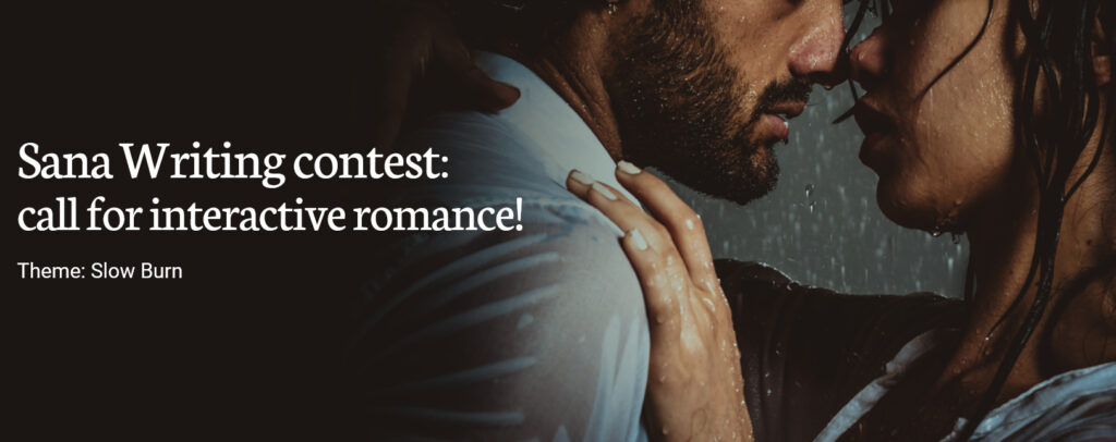 Sana Writing Contest: Call for Interactive Romance!